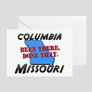 columbia missouri - been there, done that Greeting