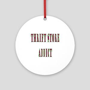 Thrift Store Addict Ornament (Round)