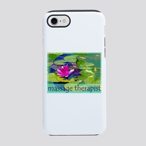 Massage Therapist / Waterlily iPhone 7 Tough Case