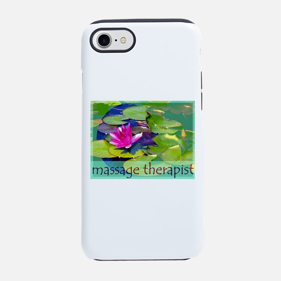 Massage Therapist / Waterlily iPhone 7 Tough Case