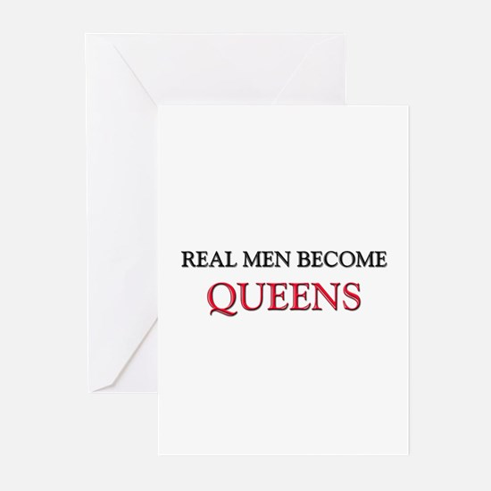 Real Men Become Queens Greeting Cards (Pk of 10)
