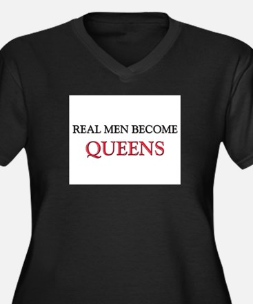Real Men Become Queens Women's Plus Size V-Neck Da