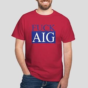 Fuck AIG Dark T-Shirt