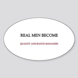 Real Men Become Quality Assurance Managers Sticker