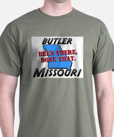 butler missouri - been there, done that T-Shirt
