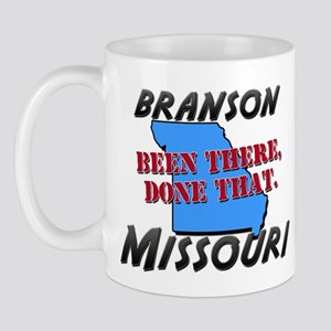 branson missouri - been there, done that Mug