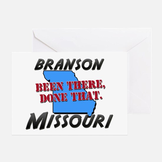 branson missouri - been there, done that Greeting