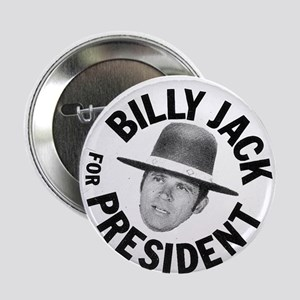 """Billy Jack For President 2.25"""" Button"""