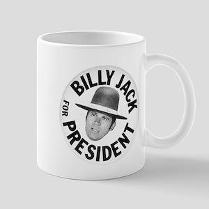 Billy Jack For President Mug