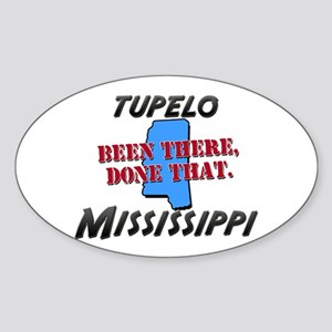 tupelo mississippi - been there, done that Sticker