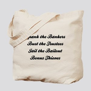 Spank the Bankers Tote Bag