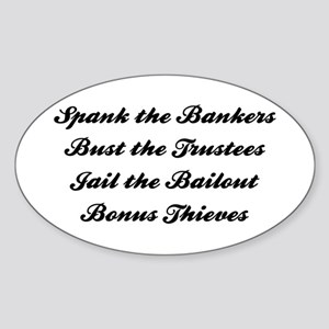 Spank the Bankers Oval Sticker