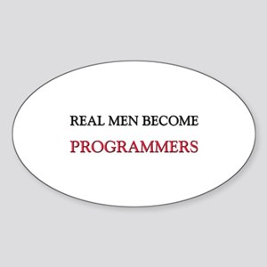 Real Men Become Programmers Oval Sticker