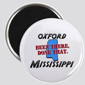 oxford mississippi - been there, done that Magnet