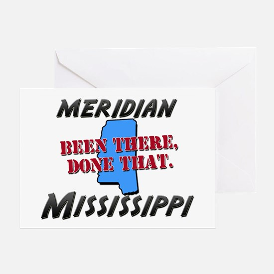 meridian mississippi - been there, done that Greet
