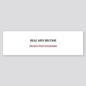Real Men Become Production Engineers Sticker (Bump