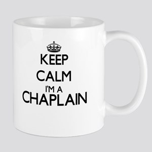 Keep calm I'm a Chaplain Mugs