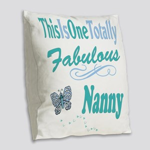 Fabulous Nanny Burlap Throw Pillow