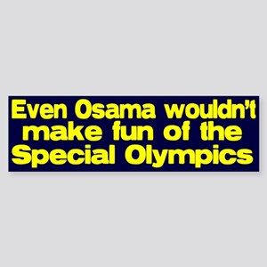 Don't make fun of the Special Bumper Sticker