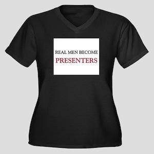 Real Men Become Presenters Women's Plus Size V-Nec