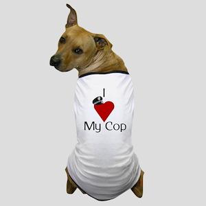 I Love (heart) My Cop (policeman hat) Dog T-Shirt