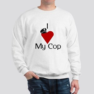 I Love (heart) My Cop (policeman hat) Sweatshirt