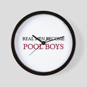 Real Men Become Pool Boys Wall Clock