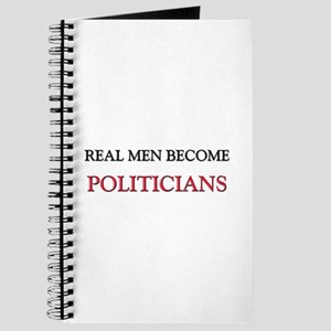 Real Men Become Politicians Journal