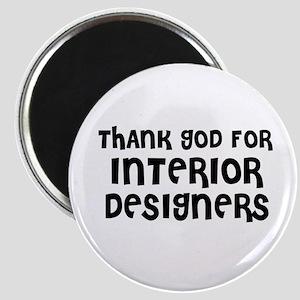THANK GOD FOR INTERIOR DESIGN Magnet