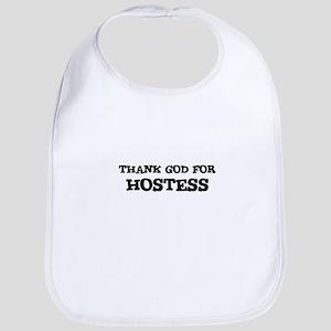THANK GOD FOR HOSTESS Bib