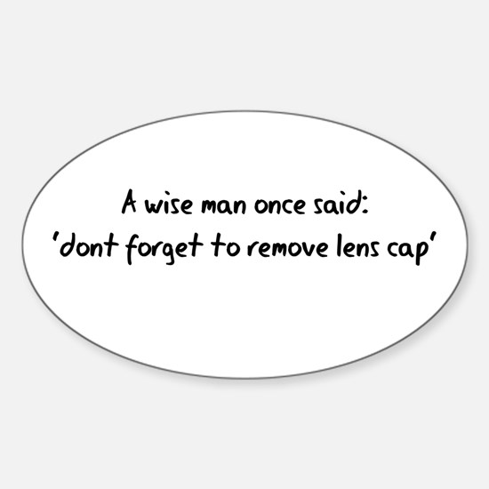 Wise Man said Oval Decal