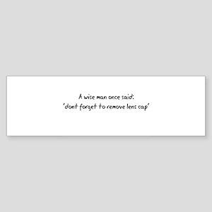 Wise Man said Bumper Sticker