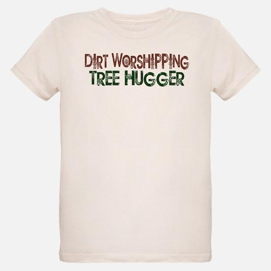 Dirt Worshipping Tree Hugger T-Shirt