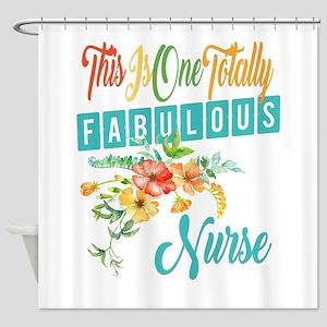 Fabulous Nurse Shower Curtain
