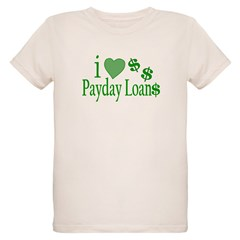 I Love Payday Loans T-Shirt