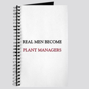 Real Men Become Plant Managers Journal