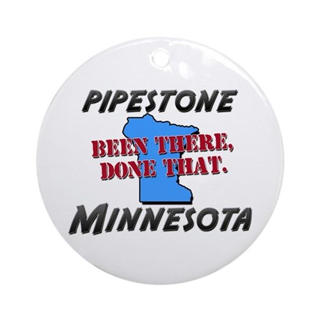 pipestone minnesota - been there, done that Orname