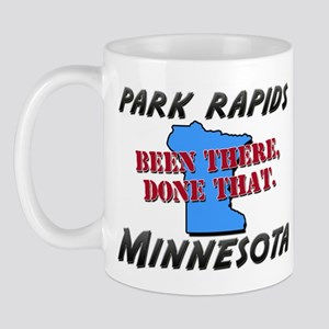 park rapids minnesota - been there, done that Mug