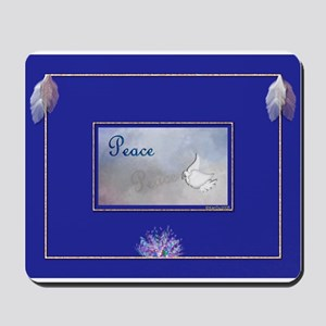 BEAUTIFUL PEACE Mousepad
