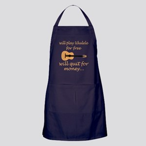 Will Play Ukulele For Free Will Quit Apron (dark)