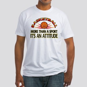 Basketball- It's An Attitude Fitted T-Shirt