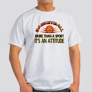 Basketball- It's An Attitude Light T-Shirt
