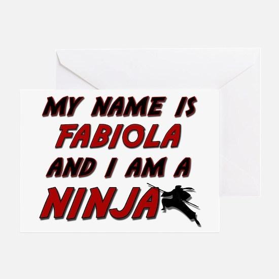 my name is fabiola and i am a ninja Greeting Card