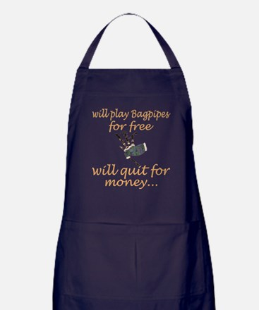 Will Play Bagpipes For Free Will Quit Apron (dark)