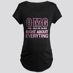 OMG My Mom Was Right About Every Maternity T-Shirt