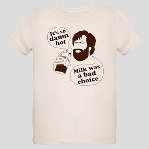 Milk Was a Bad Choice Organic Kids T-Shirt