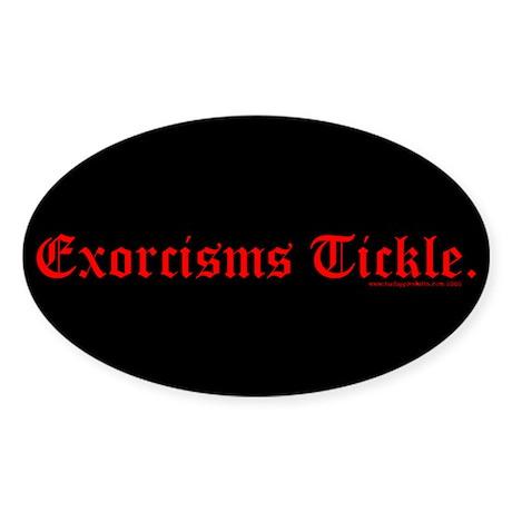 Exorcisms Tickle Oval Sticker