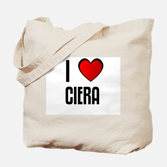 I LOVE CIERA Tote Bag
