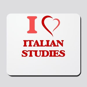 I Love Italian Studies Mousepad