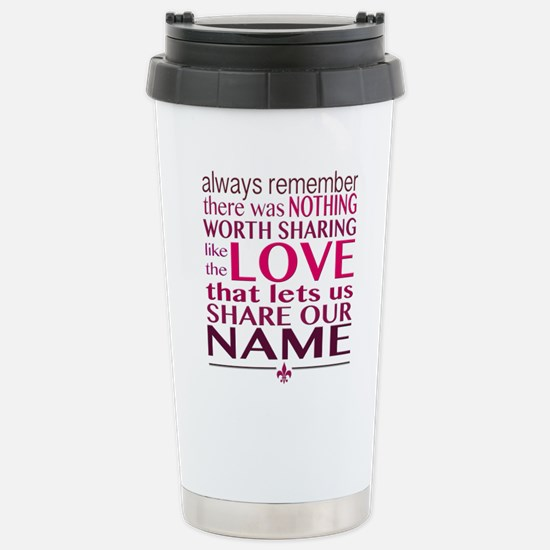 Avett Brothers Always Remember Quote Travel Mug